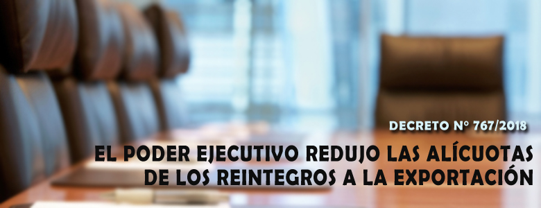 El Poder Ejecutivo redujo las alícuotas de los Reintegros a la Exportación