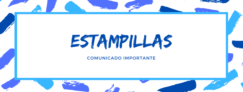Estampillas - Comunicado Importante